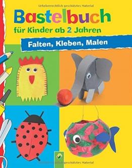 Bastelbuch für Kinder ab 2 Jahren: Falten, Kleben, Malen - 1