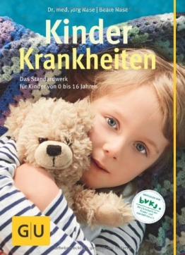 Kinderkrankheiten: Das Standardwerk für Kinder von 0 bis 16 Jahren (GU Gr. Ratgeber Partnerschaft & Familie) - 1