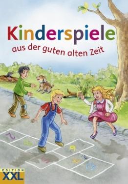 Kinderspiele aus der guten alten Zeit - 1