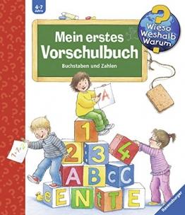 Mein erstes Vorschulbuch: Buchstaben und Zahlen (Wieso? Weshalb? Warum? Sonderband) - 1