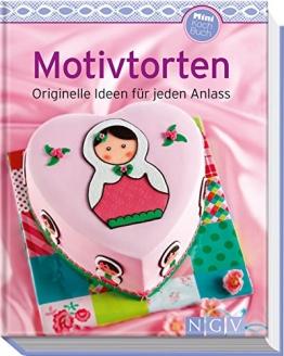 Motivtorten (Minikochbuch): Originelle Ideen für jeden Anlass (Minikochbuch Relaunch) - 1